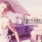 Shivaree — Goodnight Moon